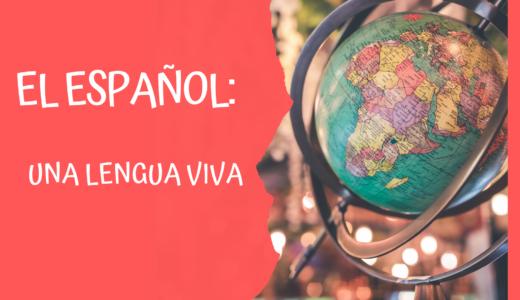 El español_ una lengua viva
